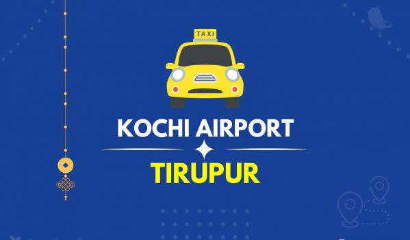 Kochi Airport Tirupur Taxi